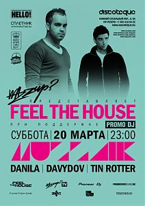 FEEL THE HOUSE with Muzzaik @ Discoteque